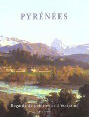 Pyrenees, regards de peintres et d'ecrivains - Intérieur - Format classique
