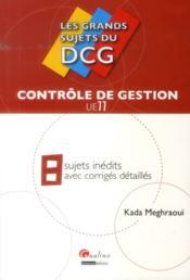 Les grands sujets du sujets dcg 11 - controle de gestion - Couverture - Format classique