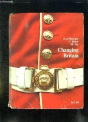 Changing Britain. - Couverture - Format classique