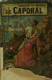 Le Caporal. Collection Le Livre Populaire. - Couverture - Format classique
