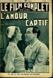 Le Film Complet Du Jeudi N° 1675 - 14e Annee - L'Amour Captif - Couverture - Format classique