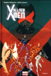 Vente livre :  All new X-Men T.1  - Dennis Hopeless - Mark Bagley
