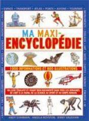 Ma maxi-encyclopédie - Couverture - Format classique