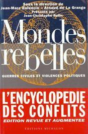 Mondes rebelles ; guerres civiles et violences politiques - Intérieur - Format classique