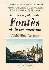 Fontes. Histoire Populaire De Fontes Et De Ses Environs. - Couverture - Format classique