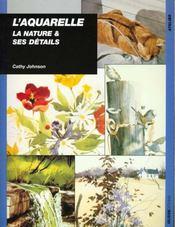 L'aquarelle, la nature et ses détails - Intérieur - Format classique