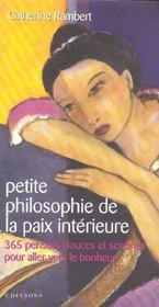 Petite philosophie de la paix intérieure ; 365 pensées et sereines pour aller vers le bonheur - Intérieur - Format classique