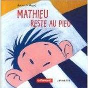 Mathieu Reste Au Pieu - Couverture - Format classique