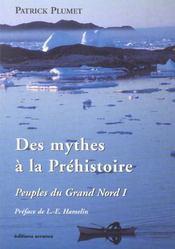 Des Mythes A La Prehistoire - Intérieur - Format classique