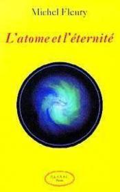 L'Atome Et L'Eternite - Couverture - Format classique