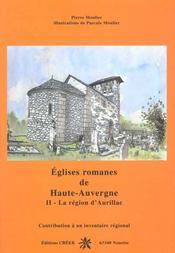 Eglises romanes de haute auvergne t.2 ; la region d'aurillac - Intérieur - Format classique