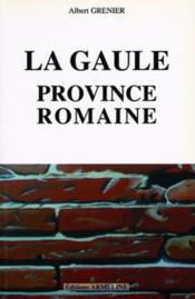 La Gaule, province romaine - Couverture - Format classique