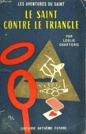 Le Saint Contre Le Triangle. Les Aventures Du Saint N°38. - Couverture - Format classique