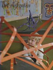 Art Enfantin Et Creations N°68, Septembre-Octobre 1973. A L'Exposition De L'Ecole Freinet De Vence D'Aix-En-Provence - Couverture - Format classique
