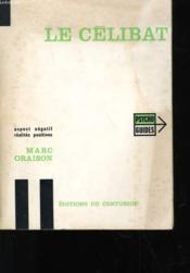 Le Celibat - Aspect Negatif - Realites Positives - Couverture - Format classique