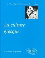 La Culture Grecque L'Antiquite Une Histoire - Intérieur - Format classique
