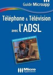 Téléphone et TV ADSL - Couverture - Format classique