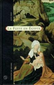 La Fuite En Egypte - Couverture - Format classique