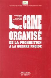 Le crime organisé, de la prohibition à la guerre froide - Intérieur - Format classique