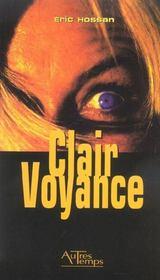 Clair Voyance - Intérieur - Format classique