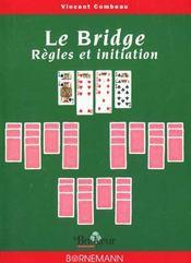 Bridge Regles Et Initiation - Intérieur - Format classique