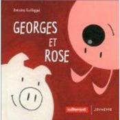 Georges Et Rose - Couverture - Format classique
