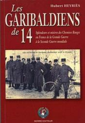 Les Garibaldiens De 14 - Intérieur - Format classique