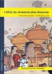 L'élixir du révérend père Gaucher - Couverture - Format classique