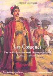 Les Cosaques ; Une Societe Guerriere Entre Libertes Et Pouvoirs ; Ukraine, 1490-1790 - Intérieur - Format classique