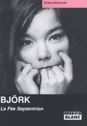 Björk ; la fée septentrion - Intérieur - Format classique
