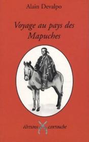 Voyage au pays des mapuches - Couverture - Format classique