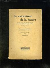 Le Mecanisme De La Nature. Expose Simple Des Idees Modernes Concernant La Structure De La Matiere Et Les Radiations. - Couverture - Format classique