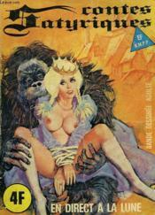 Contes Satyriques. N°30, Octobre 1977. En Direct De La Lune - Couverture - Format classique