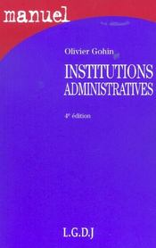 Vente livre :  Institutions administratives  - Olivier Gohin