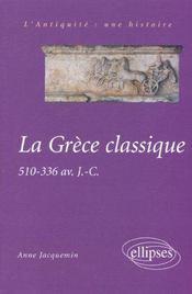 La Grece Classique 510-336 Av.J.-C.L'Antiquite Une Histoire - Intérieur - Format classique