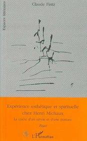 Experience Esthetique Et Spirituelle Chez Henri Michaux - Intérieur - Format classique