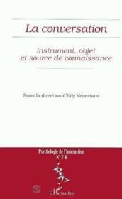 La conversation ; instrument, objet et source de connaissance - Couverture - Format classique