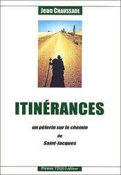 Itinerances ; Un Pelerin Sur Le Chemin De Saint-Jacques - Couverture - Format classique