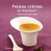 Petites crèmes et tiramisus ! - Couverture - Format classique