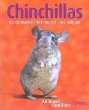 Chinchillas-Les Connaitre, Les Nourrir, Les Soigner - Intérieur - Format classique