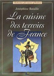 La cuisine des terroirs de France - Couverture - Format classique
