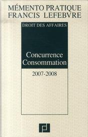 Droit des affaires ; concurrence consommation (édition 2007-2008) - Intérieur - Format classique