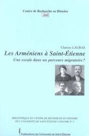 Les arméniens à saint-étienne. une escale dans un parcours migratoire ? - Intérieur - Format classique