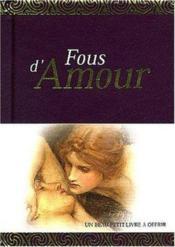 Fous D Amour - Couverture - Format classique