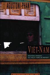 Viêt-Nam ; nouveau dragon ou vieux tigre de papier? - Intérieur - Format classique