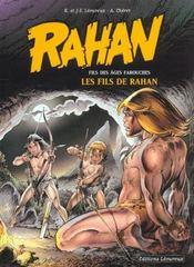 Rahan t.3 ; les fils de Rahan - Intérieur - Format classique