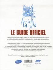 Plus Belle La Vie ; Le Guide Officiel - 4ème de couverture - Format classique
