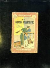 La Grande Charmeuse. - Couverture - Format classique