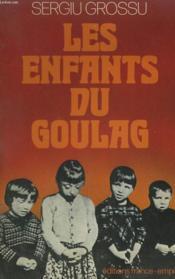 Les Enfants Du Goulag. - Couverture - Format classique