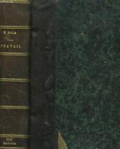 Les Quatres Evangiles. Travail. - Couverture - Format classique
